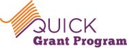 Quick Grant Program